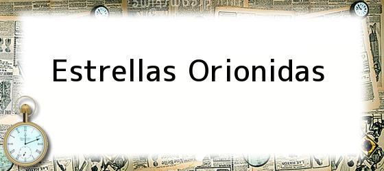 Estrellas Orionidas