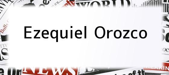 Ezequiel Orozco