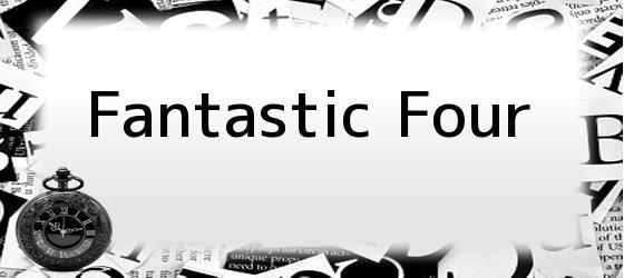 <i>Fantastic Four</i>