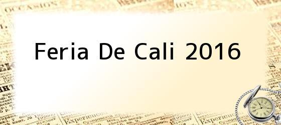 Feria De Cali 2016