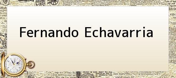 Fernando Echavarria