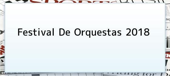 Festival de Orquestas 2018
