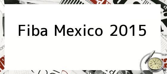 Fiba Mexico 2015