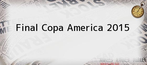 Final Copa America 2015