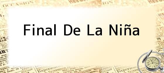 Final De La Niña