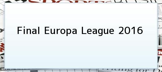 Final Europa League 2016