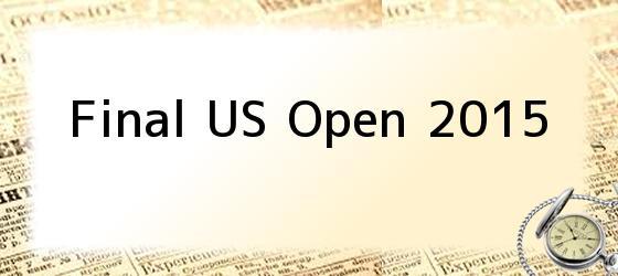 Final US Open 2015