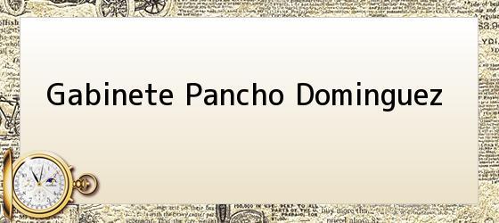 Gabinete Pancho Dominguez