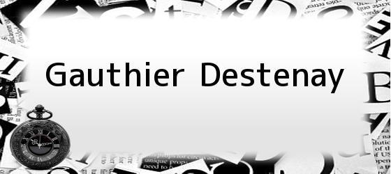 Gauthier Destenay