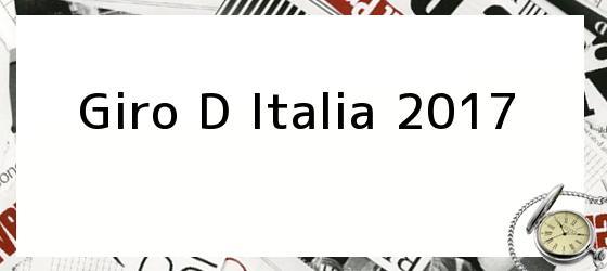 Giro D Italia 2017