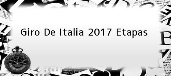 Giro De Italia 2017 Etapas