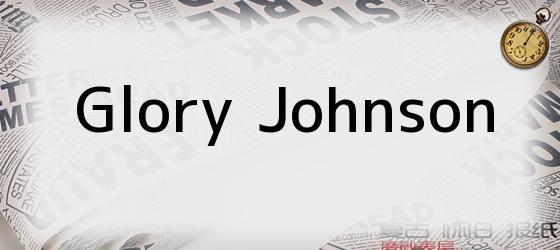 <i>Glory Johnson</i>