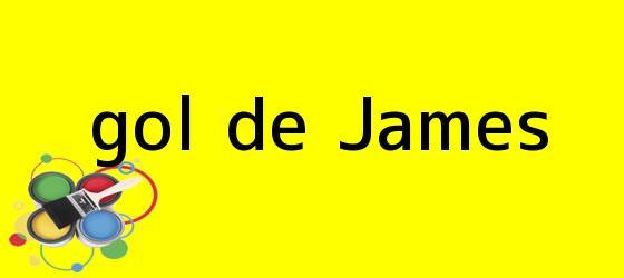 <i>gol de James</i>