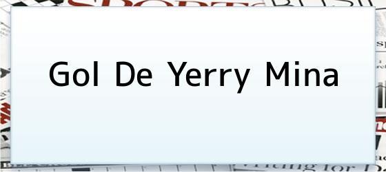 Gol De Yerry Mina