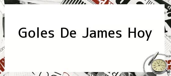 Goles De James Hoy