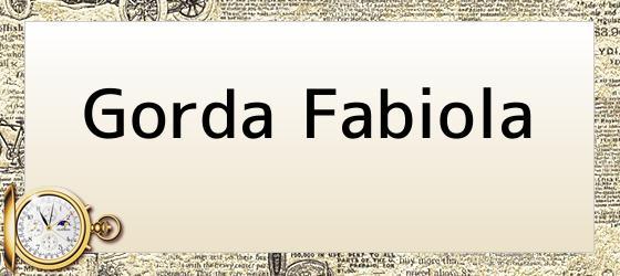Gorda Fabiola