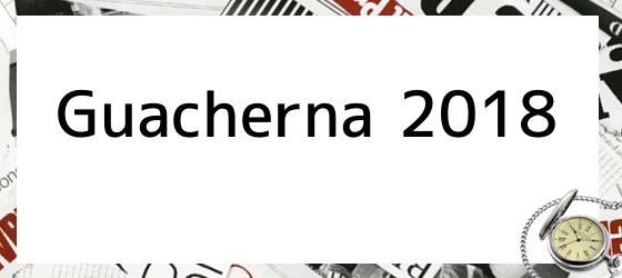 Guacherna 2018