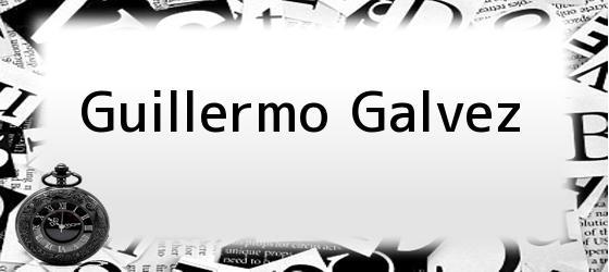 Guillermo Galvez