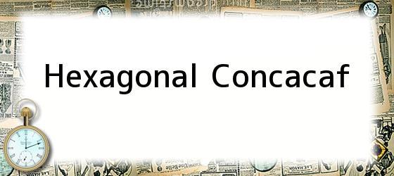 Hexagonal Concacaf