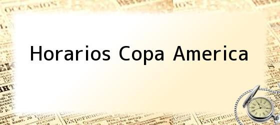 Horarios Copa America