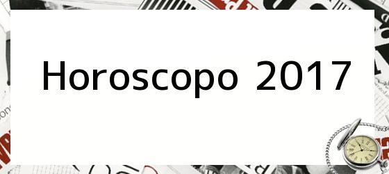 Horoscopo 2017