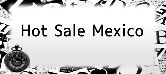 Hot Sale Mexico
