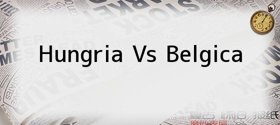 Hungria Vs Belgica