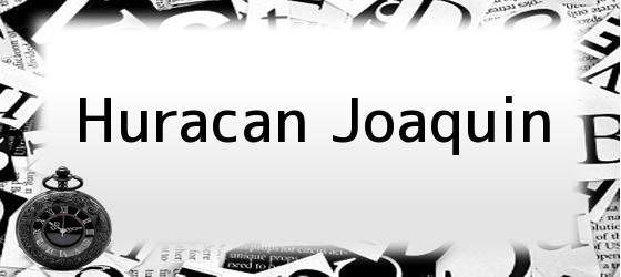Huracan Joaquin