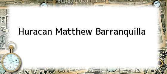 Huracan Matthew Barranquilla