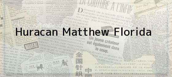 Huracan Matthew Florida