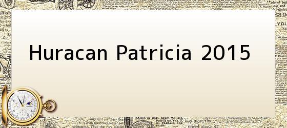 Huracan Patricia 2015