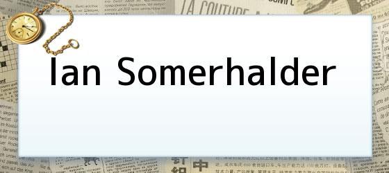 <i>Ian Somerhalder</i>