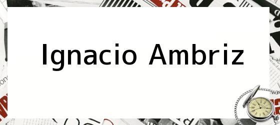 Ignacio Ambriz