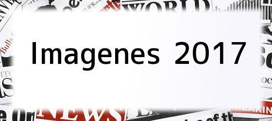 Imagenes 2017