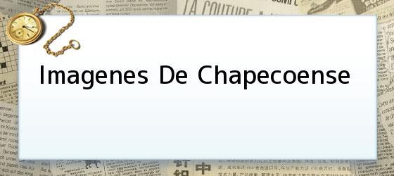 Imagenes De Chapecoense