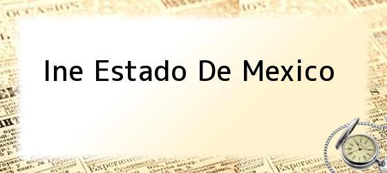 Ine Estado De Mexico