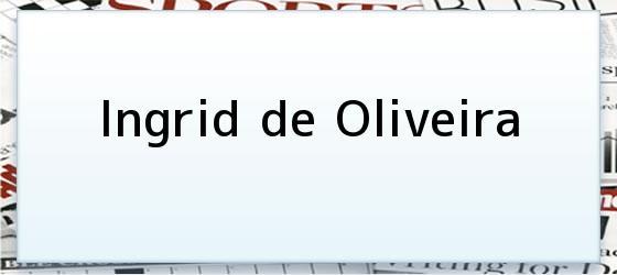 Ingrid de Oliveira