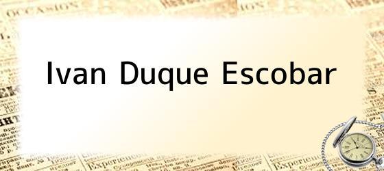 Ivan Duque Escobar