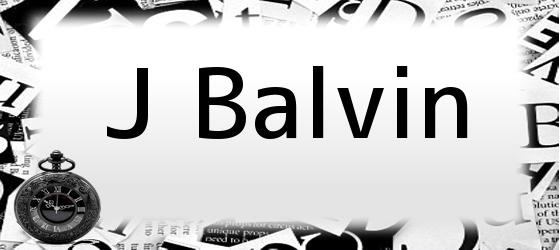 <i>J Balvin</i>