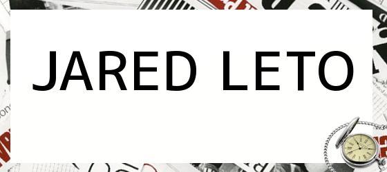<i>JARED LETO</i>