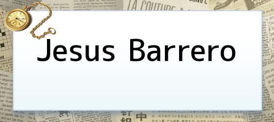 Jesus Barrero