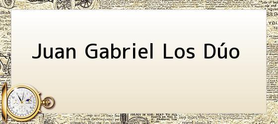 Juan Gabriel Los Dúo