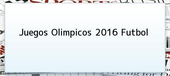 Juegos Olimpicos 2016 Futbol