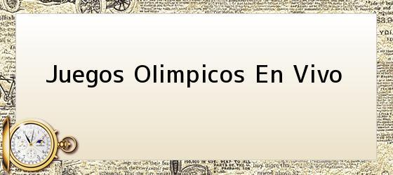 Juegos Olimpicos En Vivo