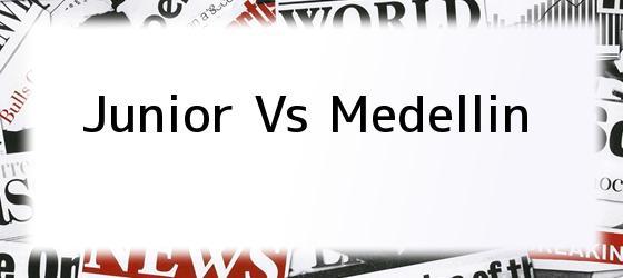 Junior vs Medellin
