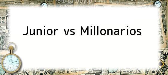 Junior Vs. Millonarios