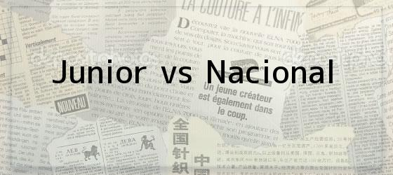 Junior vs Nacional