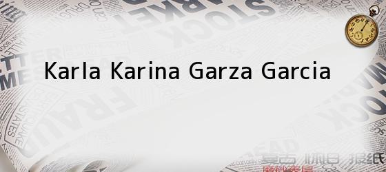 Karla Karina Garza Garcia