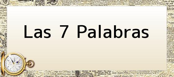 Las 7 Palabras