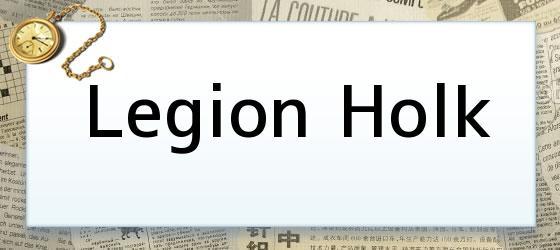 Legion Holk